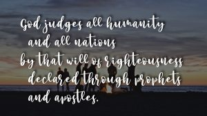 God Judges: righteousness